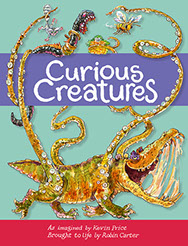 Curious Creatures by Kevin Price