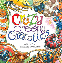 Crazy Creepy Crawlies Kama Publishing childrens book